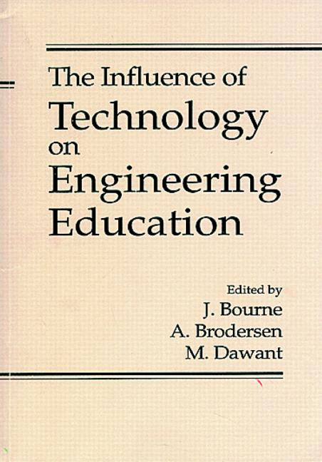 The Influence of Technology on Engineering Education book cover
