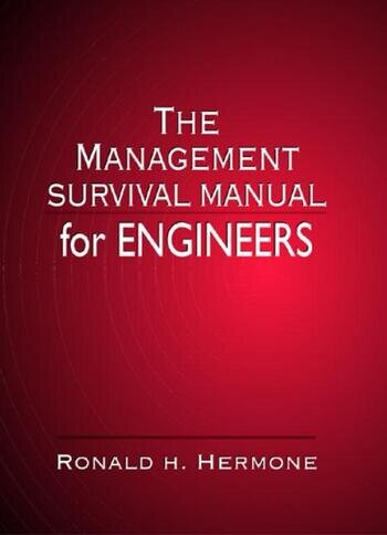 The Management Survival Manual for Engineers book cover