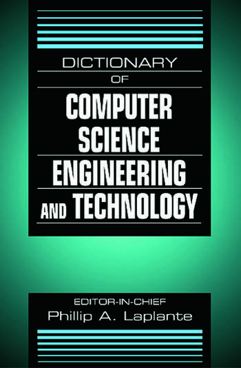 dictionary  computer science engineering  technology crc press book