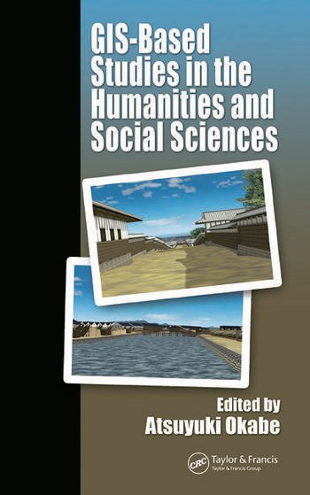 GIS-based Studies in the Humanities and Social Sciences book cover