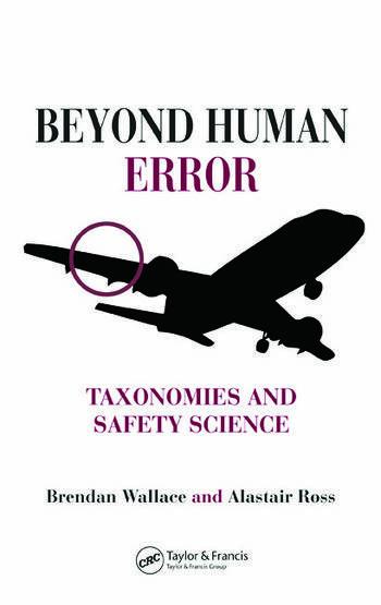 Beyond Human Error Taxonomies and Safety Science book cover