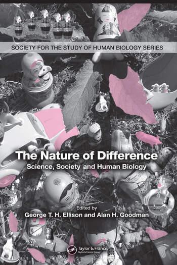 The Nature of Difference Science, Society and Human Biology (PBK) book cover