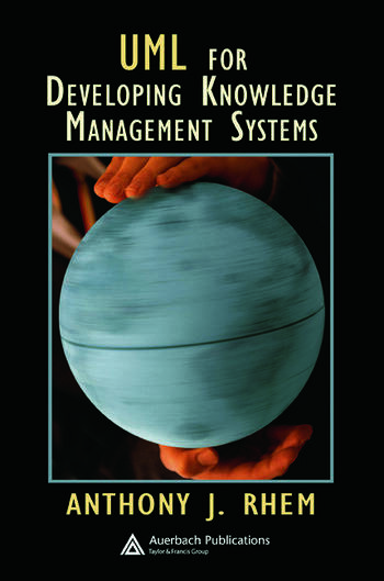 UML for Developing Knowledge Management Systems book cover