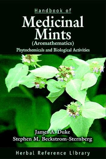 Handbook of Medicinal Mints ( Aromathematics) Phytochemicals and Biological Activities, Herbal Reference Library book cover