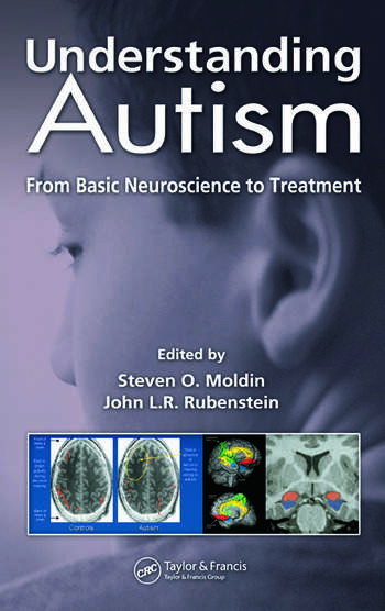 Understanding Autism From Basic Neuroscience to Treatment book cover