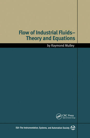Flow of Industrial Fluids Theory and Equations book cover