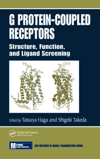 G Protein-Coupled Receptors Structure, Function, and Ligand Screening book cover