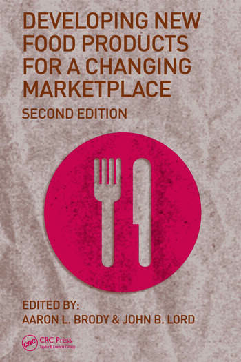 Developing New Food Products for a Changing Marketplace book cover