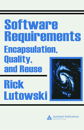 Software Requirements Encapsulation, Quality, and Reuse book cover
