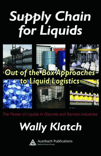 Supply Chain for Liquids Out of the Box Approaches to Liquid Logistics book cover