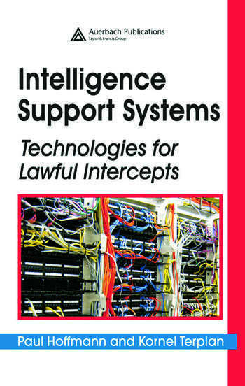 Intelligence Support Systems Technologies for Lawful Intercepts book cover