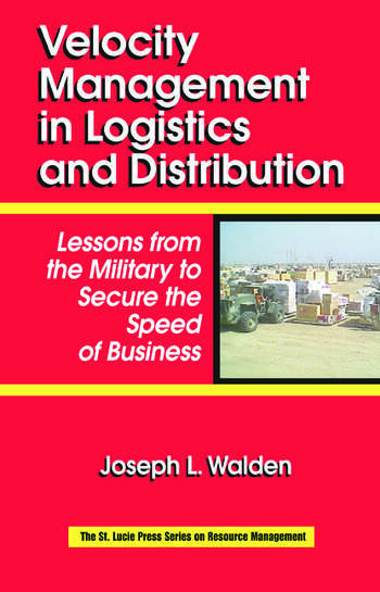 Velocity Management in Logistics and Distribution Lessons from the Military to Secure the Speed of Business book cover
