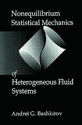 Nonequilibrium Statistical Mechanics of Heterogeneous Fluid Systems book cover