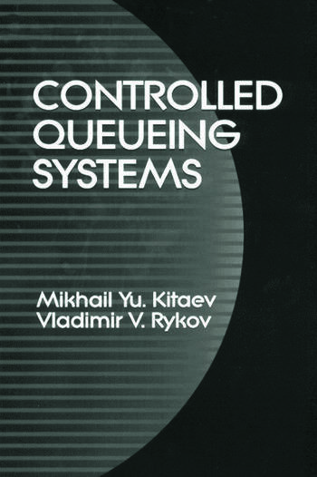 Controlled Queueing Systems book cover