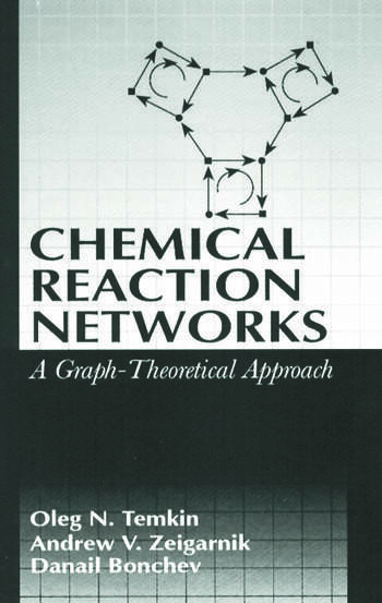 Chemical Reaction Networks A Graph-Theoretical Approach book cover