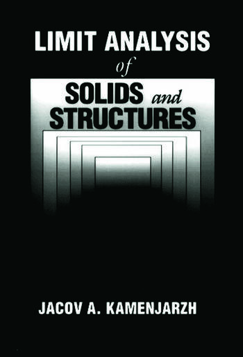 Limit Analysis of Solids and Structures book cover
