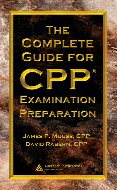 The Complete Guide for CPP Examination Preparation book cover