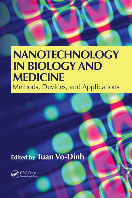 Nanotechnology in Biology and Medicine Methods, Devices, and Applications book cover