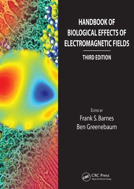 Handbook of Biological Effects of Electromagnetic Fields, Third Edition - Two Volume Set book cover