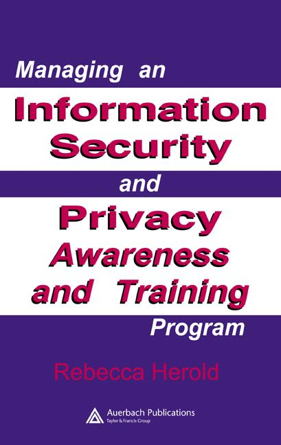 Managing an Information Security and Privacy Awareness and Training Program book cover