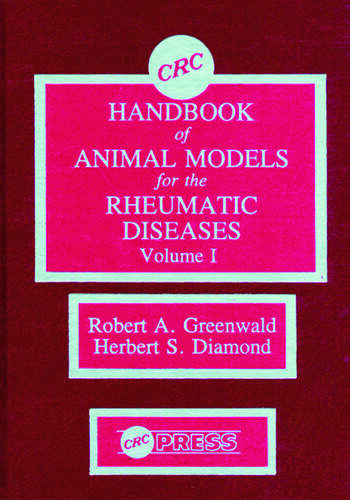 CRC Handbook of Animal Models for the Rheumatic Diseases, Volume I book cover