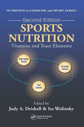 Sports Nutrition Vitamins and Trace Elements, Second Edition book cover