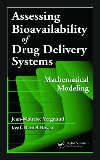 Assessing Bioavailablility of Drug Delivery Systems Mathematical Modeling book cover