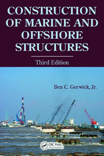 Construction of Marine and Offshore Structures, Third Edition book cover