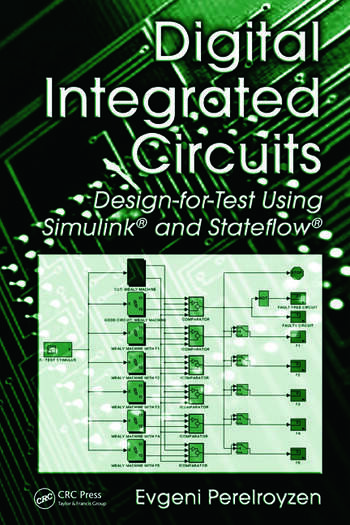 Digital Integrated Circuits: Design-for-Test Using Simulink and ...