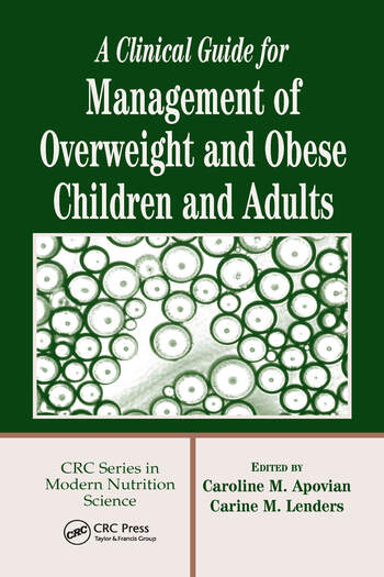A Clinical Guide for Management of Overweight and Obese Children and Adults book cover