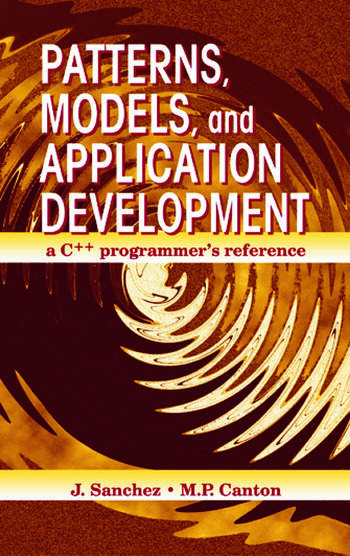 Patterns, Models, and Application Development A C++ Programmer's Reference book cover