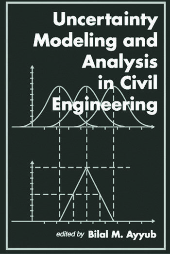 Uncertainty Modeling and Analysis in Civil Engineering book cover