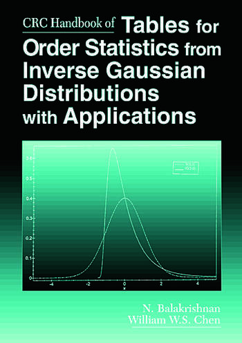CRC Handbook of Tables for Order Statistics from Inverse Gaussian Distributions with Applications book cover