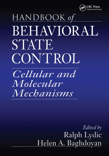 Handbook of Behavioral State Control Cellular and Molecular Mechanisms book cover