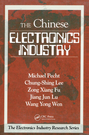 The Chinese Electronics Industry book cover