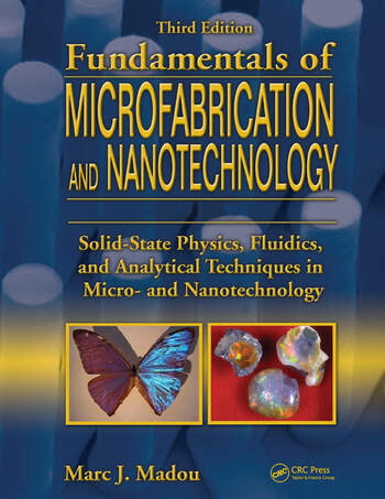 Fundamentals of Microfabrication and Nanotechnology, Third Edition, Three-Volume Set book cover