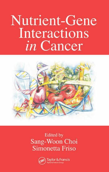 Nutrient-Gene Interactions in Cancer book cover