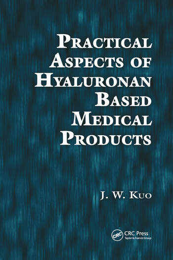 Practical Aspects of Hyaluronan Based Medical Products book cover