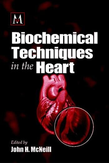 Biochemical Techniques in the Heart book cover