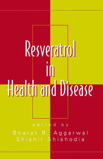 Resveratrol in Health and Disease book cover
