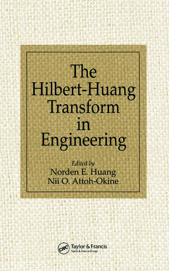 The Hilbert-Huang Transform in Engineering book cover