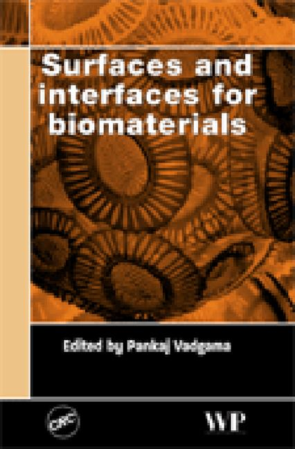 Surfaces and Interfaces for Biomaterials book cover