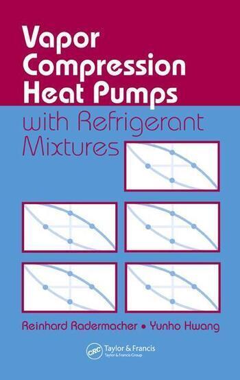 Vapor Compression Heat Pumps with Refrigerant Mixtures book cover