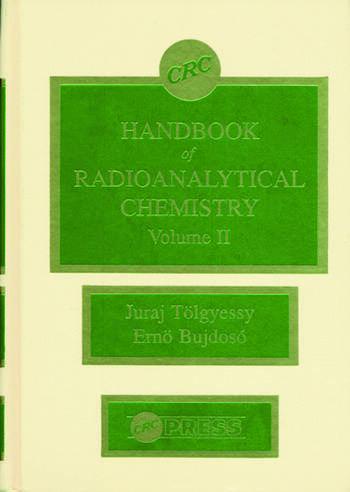 CRC Handbook of Radioanalytical ChemistryVolume II book cover