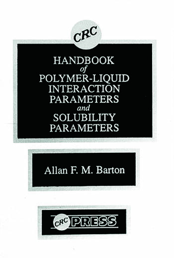 Handbook of Poylmer-Liquid Interaction Parameters and Solubility Parameters book cover