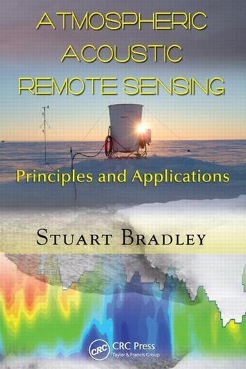 Atmospheric Acoustic Remote Sensing Principles and Applications book cover