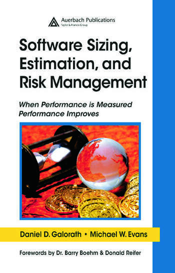 Software Sizing, Estimation, and Risk Management When Performance is Measured Performance Improves book cover