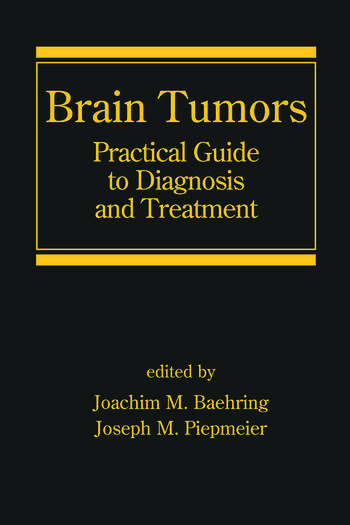Brain Tumors Practical Guide to Diagnosis and Treatment book cover