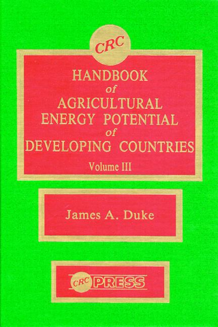 Handbook of Agriculture Energy Potential Development, Volume III book cover