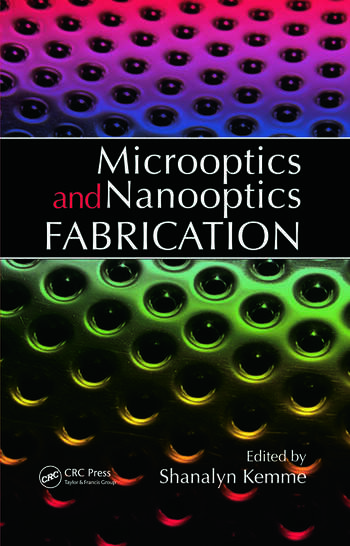Microoptics and Nanooptics Fabrication book cover